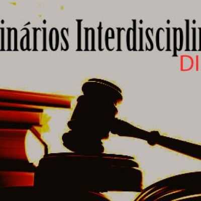 Seminários interdisciplinares Direito